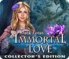 Immortal Love: Black Lotus Collector's Edition gra