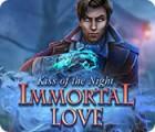 Immortal Love: Kiss of the Night gra