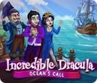 Incredible Dracula: Ocean's Call gra