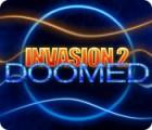 Invasion 2: Doomed gra