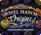 Jewel Match Origins: Palais Imperial Collector's Edition gra