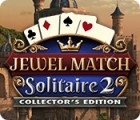Jewel Match Solitaire 2 Collector's Edition gra