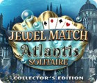 Jewel Match Solitaire: Atlantis Collector's Edition gra
