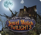 Jewel Match Twilight 3 gra