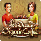 Jo's Dream: Organic Coffee gra