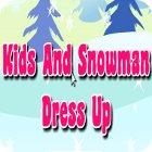 Kids And Snowman Dress Up gra