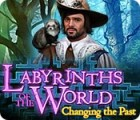 Labyrinths of the World: Changing the Past gra