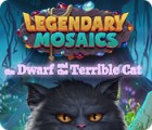 Legendary Mosaics: The Dwarf and the Terrible Cat gra