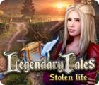 Legendary Tales: Stolen Life gra