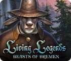 Living Legends: Beasts of Bremen gra
