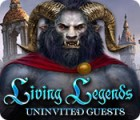 Living Legends: Uninvited Guests gra