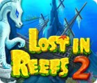 Lost in Reefs 2 gra