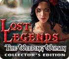 Zaginione Legendy: Płacząca Kobieta. Edycja Kolekcjonerska gra