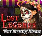 Lost Legends: The Weeping Woman gra