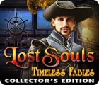 Lost Souls: Timeless Fables Collector's Edition gra