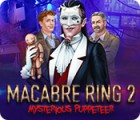 Macabre Ring 2: Mysterious Puppeteer gra