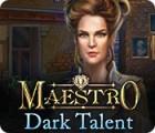 Maestro: Dark Talent gra