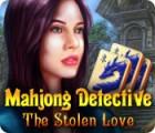 Mahjong Detective: The Stolen Love gra