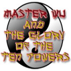 Master Wu and the Glory of the Ten Powers gra
