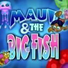 Maui & The Big Fish gra