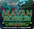 Mayan Prophecies: Ship of Spirits Collector's Edition gra