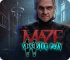 Maze: Sinister Play gra