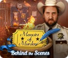 Memoirs of Murder: Behind the Scenes gra