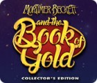 Mortimer Beckett and the Book of Gold Collector's Edition gra