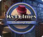 Ms. Holmes: Five Orange Pips gra