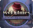 Ms. Holmes: The Monster of the Baskervilles gra