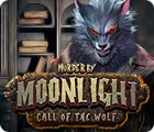Murder by Moonlight: Call of the Wolf gra