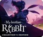 My Brother Rabbit Collector's Edition gra