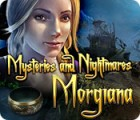 Mysteries and Nightmares: Morgiana gra