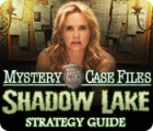 Mystery Case Files®: Shadow Lake Strategy Guide gra