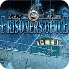 Mystery Expedition: Prisoners of Ice gra