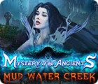 Mystery of the Ancients: Mud Water Creek gra