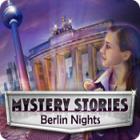 Mystery Stories: Berlin Nights gra