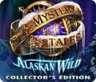 Mystery Tales: Alaskan Wild Collector's Edition gra