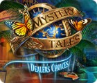 Mystery Tales: Dealer's Choices gra