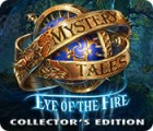 Mystery Tales: Eye of the Fire Collector's Edition gra