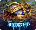 Mystery Tales: Her Own Eyes gra