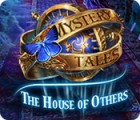Mystery Tales: The House of Others gra