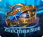 Mystery Tales: The Other Side gra