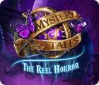 Mystery Tales: The Reel Horror gra