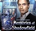 Mystery Trackers: Memories of Shadowfield gra
