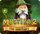 Mystika 2: The Sanctuary gra