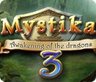 Mystika 3: Awakening of the Dragons gra