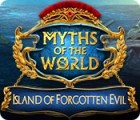 Myths of the World: Island of Forgotten Evil gra