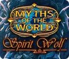 Myths of the World: Spirit Wolf gra