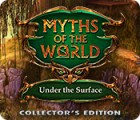 Myths of the World: Under the Surface Collector's Edition gra
